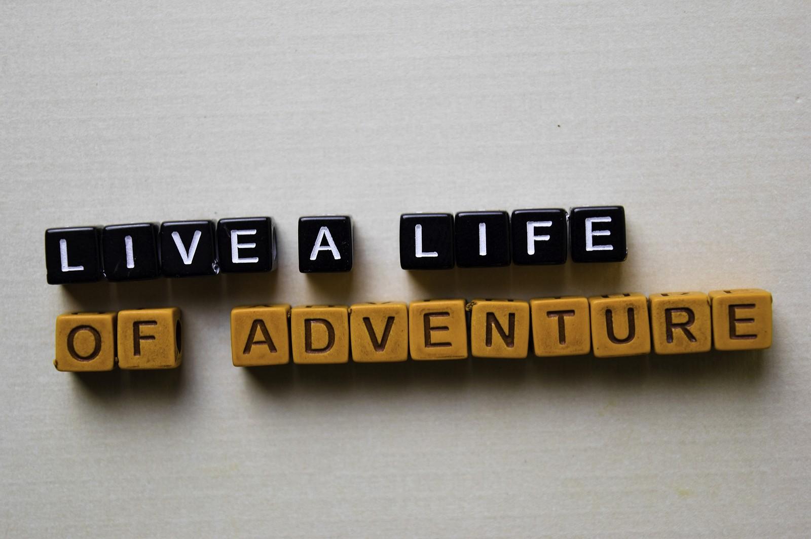 life of adventure